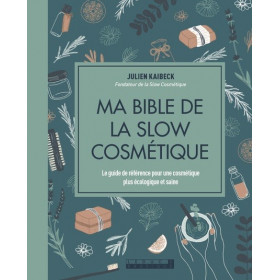 Ma bible de la slow cosmétique